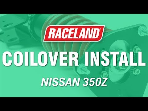 How To Install Raceland Nissan 350Z Coilovers