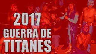 GUERRA DE TITANES MARZO 2017  - LUCHA LIBRE TUXTEPEC (VIDEO COMPLETO)