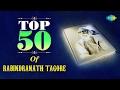 Top 50 songs Of Rabindranath Tagore   রবীন্দ্র সঙ্গীত   Video Jukebox