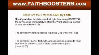The 5 Secerts to How To LIVE By Faith & SEE Results!!! Part2