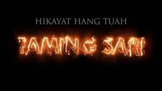 hikayat hang tuah(epic of tuah) :  taming sari