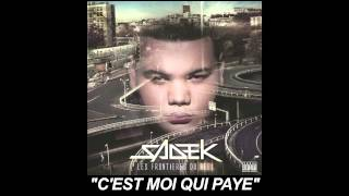 Sadek - C'est Moi Qui Paye