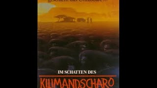 getlinkyoutube.com-(( Im Schatten des Kilimandscharo komplett/Deutsch ))