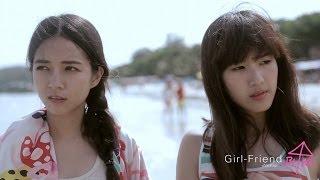 getlinkyoutube.com-Girl-friend เกิลเฟรนด์ ep.3 ตอน เพื่อนก็ทำได้นะ (I don't feel like that)