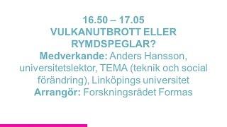Forskartorget 2015 - VULKANUTBROTT ELLER RYMDSPEGLAR?