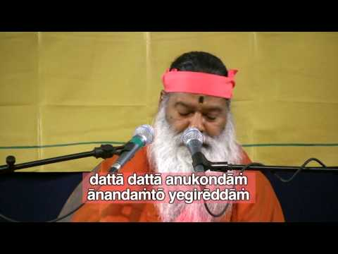 Datta Anukondam Part 1 of 2 Sri Ganapathy Sachchidananda Swamiji