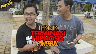 getlinkyoutube.com-INI LOH TERMINASI HIPNOSIS YANG POWERFULL | Parodi