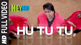 'Hu Tu Tu' FULL VIDEO SONG | Hey Bro | Sonu Nigam, Feat. A. Sivamani | Ganesh Acharya