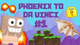 getlinkyoutube.com-Growtopia - Phoenix To Da Vinci #1 | A NEW START!!