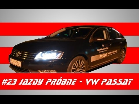 #23 Jazdy próbne - Test Volkswagen Passat 2.0 TDI CR 177 KM