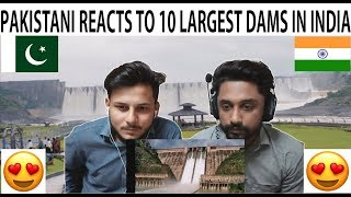 Pakistani React To 10 Largest Dams in India - AA Reactions