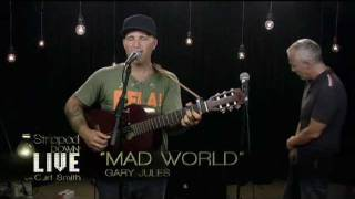 getlinkyoutube.com-Mad World - Gary Jules and Curt Smith (Tears for Fears) Live