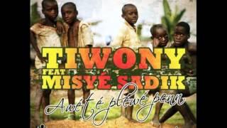 Tiwony - Awété Pléwé Penn (ft. Misyé Sadik)