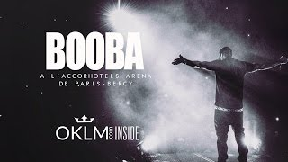 getlinkyoutube.com-OKLM Inside - BOOBA à l'AccorHotels Arena (Live)