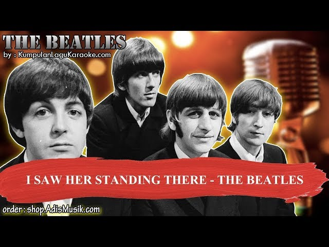 I SAW HER STANDING THERE - THE BEATLES Karaoke