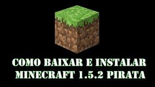 getlinkyoutube.com-Como baixar e instalar Minecraft 1.5.2 pirata