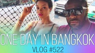 vlog #522 - One day in Bangkok