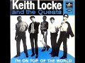 Keith Locke & The Quests (Singapore) - I'm On Top Of The World [*Audio*]