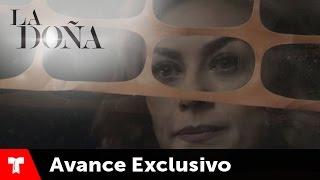 getlinkyoutube.com-La Doña | Avance Exclusivo 03 | Telemundo Novelas