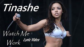 getlinkyoutube.com-Tinashe - Watch Me Work (Lyric Video)