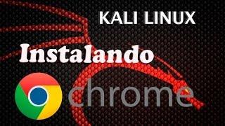 getlinkyoutube.com-Instalar Google Chrome Root (Kali Linux)