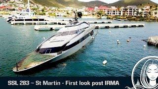 SSL 283 ~ St Martin - First glimpse since HURRICANE IRMA width=