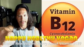 getlinkyoutube.com-Should New Vegans Worry About Vitamin B12?