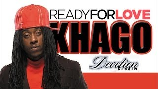 Khago - Ready For Love