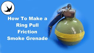 getlinkyoutube.com-How to Make the Ultimate Reusable Ring-pull smoke grenade SF17