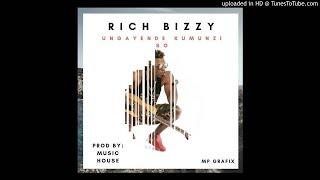 Rich Bizzy- Ungayende Kumunzi So  || ZambianTunes.com
