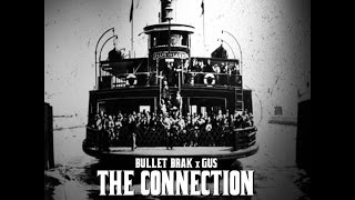 Bullet Brak x Gus ft. Constantine The G - Conversations