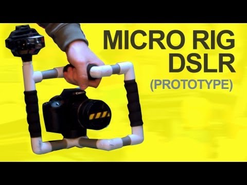 DSLR Micro Cage Prototype + PVC Camera Rig - QUICK FX