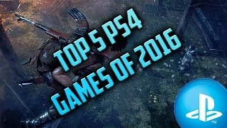 getlinkyoutube.com-PlayStation 4 Top 5 Most Anticipated Releases Of 2016