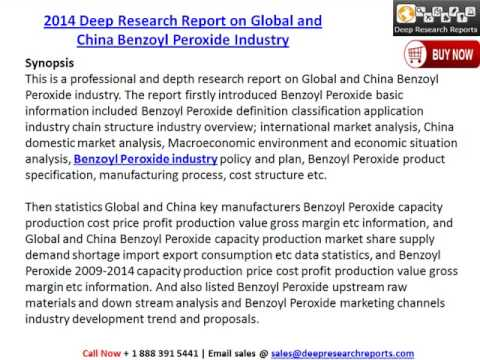 2014 Deep Research Report on Global and China Benzoyl Peroxide Industry