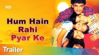 Trailer 'Hum Hain Rahi Pyar Ke' [1993] Aamir Khan   Juhi Chawla   Blockbuster Romantic Comedy Movie