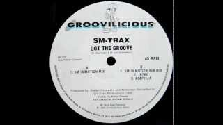 getlinkyoutube.com-SM-Trax - Got The Groove (SM in Motion Mix) [Groovilicious 1998]