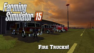 getlinkyoutube.com-Farming Simulator 15: Mod Spotlight #80: Fire Trucks!