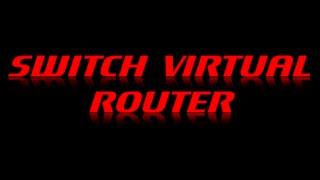 Как настроить свитч виртуал роутер