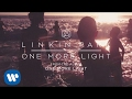 One More Light Official Audio - Linkin Park
