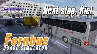 getlinkyoutube.com-Fernbus Coach Simulator 'Next stop, Kiel.' PC Gameplay 1080p 60fps