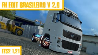 getlinkyoutube.com-FH EDIT BRASILEIRO V 2.0 Ets2 1.21