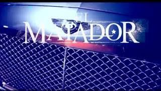 El Matador - Chaud Bouillant