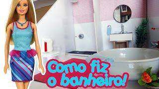 getlinkyoutube.com-Casa da Barbie - Como fazer um Banheiro completo!