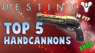 "getlinkyoutube.com-Destiny ""Top 5 Hand Cannons"" in PvP (Xbox) 