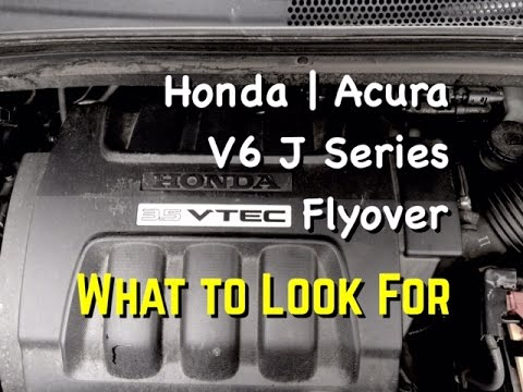 J Series Honda Acura V6 - Common Things to Look for - Accord Odyssey Pilot Ridgeline Crossover TL CL