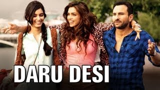 getlinkyoutube.com-Daru Desi (Full Video Song) | Cocktail | Saif Ali Khan, Deepika Padukone & Diana Penty