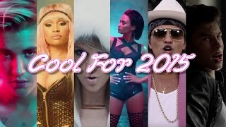 getlinkyoutube.com-COOL FOR 2015 | Year End Mashup (94 Top Songs of 2015)