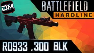 BEST GUN IN HARDLINE | Battlefield Hardline RO933 .300 BLK Review
