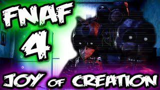 getlinkyoutube.com-The JOY of CREATION...    Five Nights at Freddy's 4 Fan Game    Joy of Creation Jumpscares
