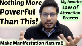 Most Powerful Law of Attraction Process - With It You Manifest Naturally - MindBodySpirit by Suyash